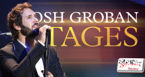 Review: Josh Groban's Stages