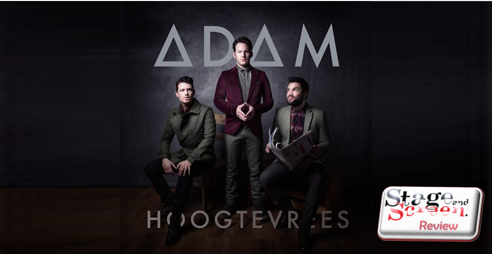 Adam launches Hoogtevrees