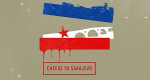 Cheers to Sarajevo