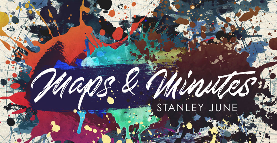 Stanley June: Maps & Minutes