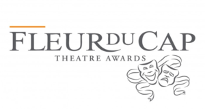 The 53rd Fleur de Cap Theatre Awards