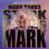 Stark Raving Mark