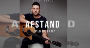 Wikus Botma: Afstand Tussen Jou en My