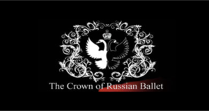 Crown of The Russian Ballet