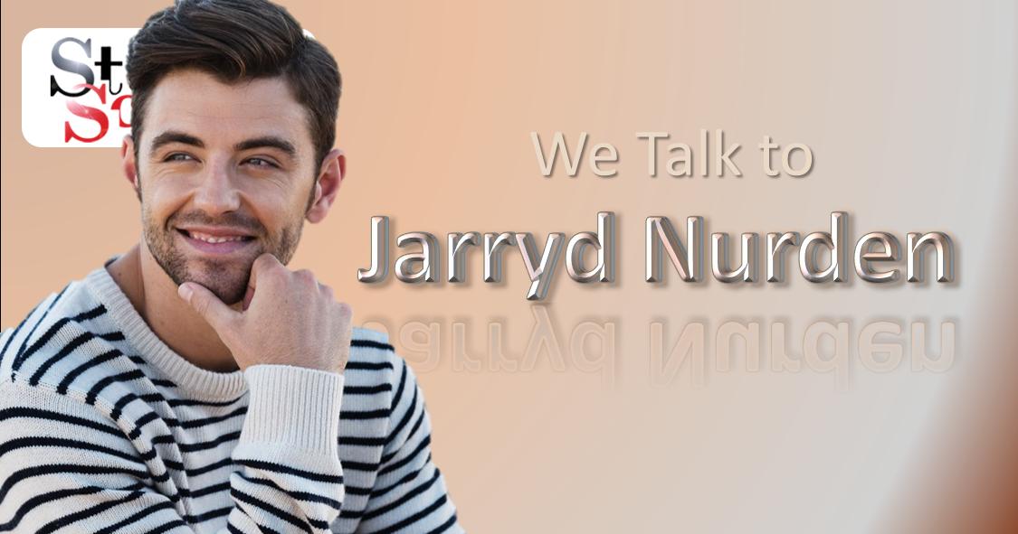 We Talked to Jarryd Nurden