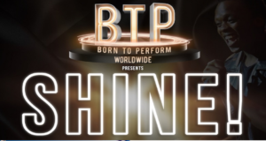 Born to Perform Worldwide: Shine