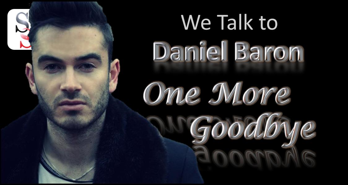 We Talked to Daniel Baron