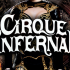 Cirque Infernal