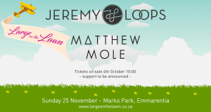 Jeremy Loops and Matthew Mole: November 2018