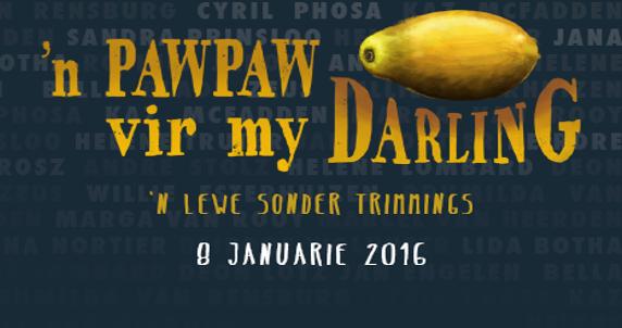 'n Pawpaw vir my Darling