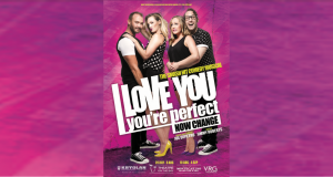 Win Tickets to I Love you, You're Perfect, Now Change