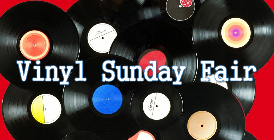 Vinyl is Hip and Happening! Vinyl Sunday Fair this Sunday!