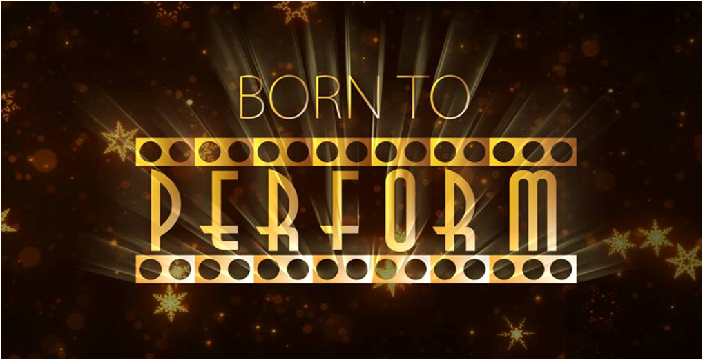Born to Perform 2016