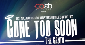 Gone Too Soon: The Gents