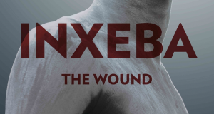 Inxeba- The Wound