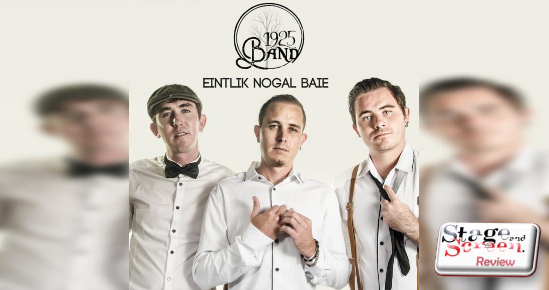 1925 Band: Eintlik Nogal Baie