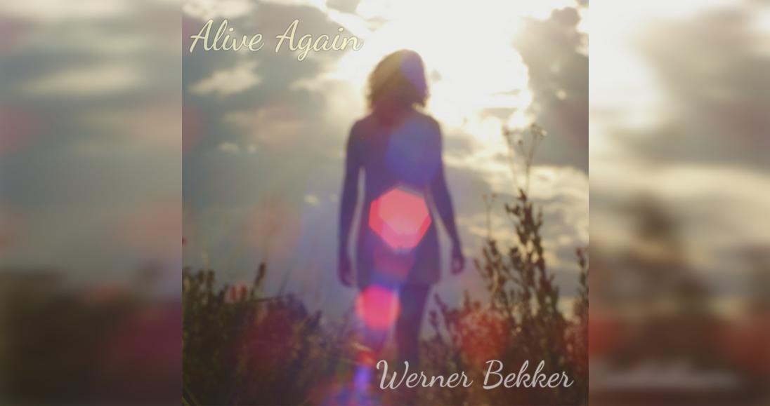 Werner Bekker: Alive Again