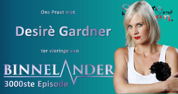 Ons Praat met Desirè Gardner
