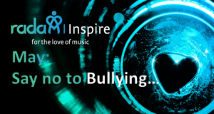 RADA Inspire for May:  Keep Calm and say No to Bullying