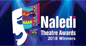 Winners of the 2018 Naledi Theatre Awards