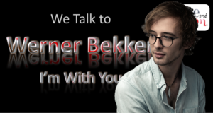 We Talk to Werner Bekker