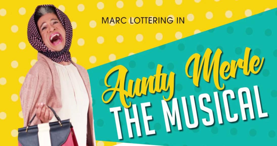 Aunty Merle, The Musical