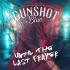 Gunshot Blue: Until