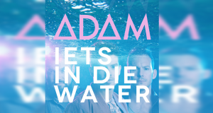 Adam: Iets in die Water