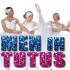 Men in Tutus