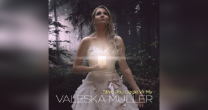 Valeska Muller: Skyn jou Liggie vir My