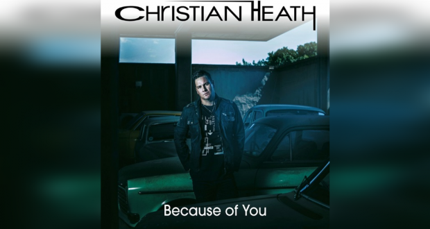 Christian Heath: Because Of You