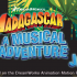 Madagascar – A Musical Adventure JR