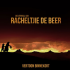 The Story of Racheltjie de Beer