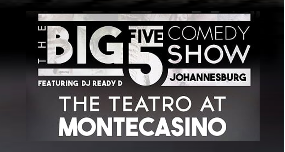 https://www.stageandscreen.co.za/wp-content/uploads/2019/07/The-Big-5-Comedy-Show.png
