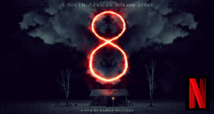 8 – SA Horror Movie to Premiere on Netflix