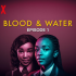 Blood & Water Soundtrack