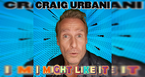Craig Urbani – I Might Like it