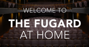 The Fugard At Home