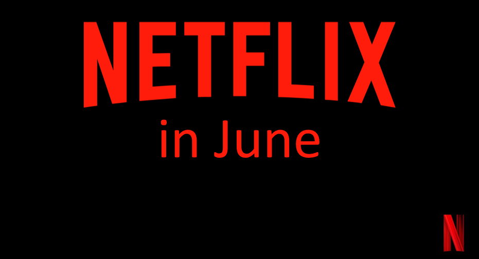 Coming to Netflix this June
