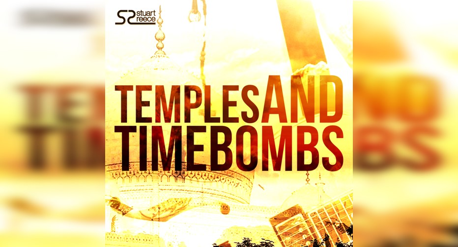 Stuart Reece – Temples and Timebombs