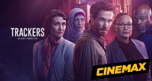 Trackers Debuts on Cinemax